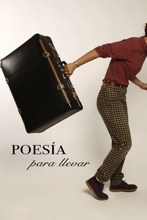 Poesía para llevar – Poesía para traer. 2018-219